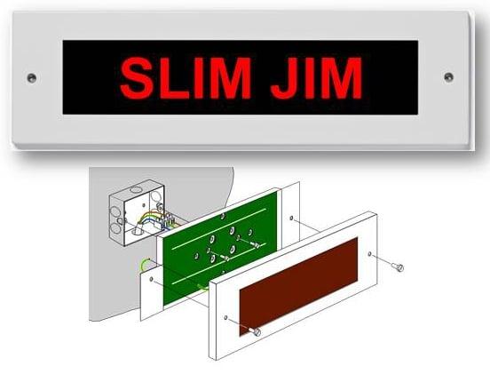 Das schlanke Jim LED-Schild wird direkt an das Stromnetz angeschlossen